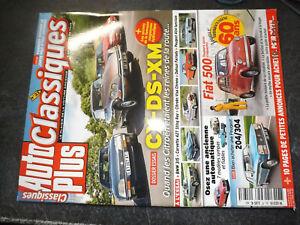 46$$ Revue Auto Plus Classiques n°33 CX DS XM / Fiat 500 / 204-304 Corvette 427
