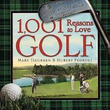 1,001 Reasons to Love Golf Book by  Pedroli &Tiegreen