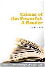 Crimes of the Powerful: A Reader (Readings in Criminology and Criminal Justice),
