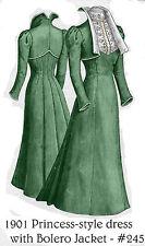 1901 Edwardian Princess Dress & Bolero Jacket pattern - Sized for you