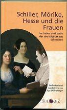 Inge Dillenburger - Schiller, Mörike, Hesse und die Frauen