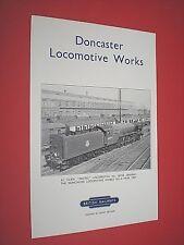DONCASTER LOCOMOTIVE WORKS. circa 1950's BROCHURE. BRITISH RAILWAYS