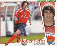 MIGUEL PEREZ ESPANA CD.NUMANCIA CROMO STICKER LIGA ESTE 2005 PANINI