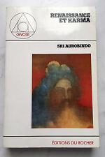 """""""RENAISSANCE ET KARMA"""" - SRI AUROBINDO - ROCHER 1983"""