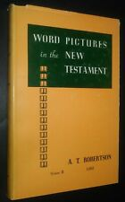 The Book of Luke Word Pictures in the New Testament Volume 2 by A.T. Robertson