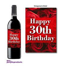 HAPPY 30th BIRTHDAY ROSES DESIGN WINE BOTTLE LABEL GIFT