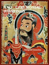 Yao Ceremonial Paintings, Tradition religieuse Arts, Jacques Lemoine livre signé