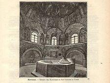 Stampa antica RAVENNA Battistero San Giovanni in Fonte 1891 Old antique print