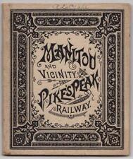 Manitou and Vicinity; Pike's Peak Railway. Columbus, OH: Ward Bros., [ca 1880's]