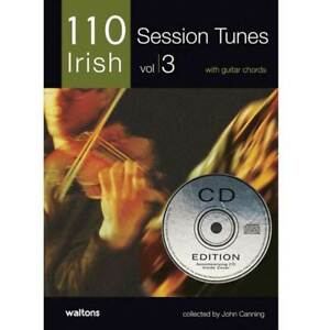 110 Best Irish Session Tunes Volume 3 (Melody & Chords) Book & CD