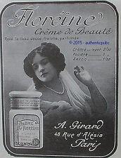 PUBLICITE CREME DE BEAUTE FLOREINE POUDRE SAVON A. GIRARD DE 1913 FRENCH ADVERT