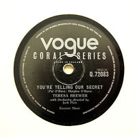 "TERESA BREWER ""You're Telling Our Secret / Time"" VOGUE CORAL Q-72083 [78 RPM]"