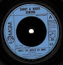 "DONNY AND MARIE OSMOND Make The World Go Away 7"" Single Vinyl Record MGM 1975 EX"