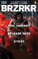 Brzrkr 1 (Berzerker)  Grampa Foil C 3/10/2021 Keanu Reeves Boom Studios