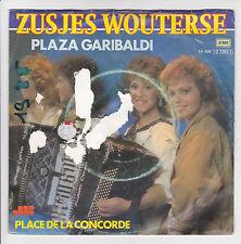 "ZUSJES WOUTERSE Vinyle 45T SP 7"" PLAZA GARIBALDI Accordéon Musette EMI RARE"