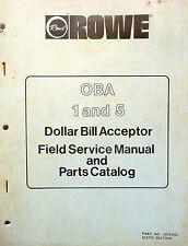 ROWE DOLLAR BILL ACCEPTOR OBA 1 & 5  SERVICE MANUAL w/ schematics & parts