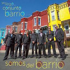 Conjunto Barrio - Ya Llego Conjunto Barrio: Somos Del Barrio [New CD]