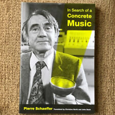 In Search of a Concrete Music by Pierre Schaeffer (Paperback, 2012)