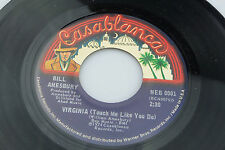 Bill Amesbury: Virginia  (Touch Me Like You Do ) / That Close to Me  [VG+ Copy]