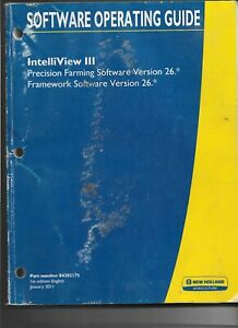 Original 01/2011 New Holland Intelliview III Software Operating Guide 84303175