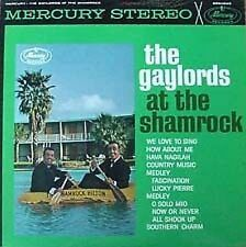 THE GAYLORDS - AT THE SHAMROCK - MERCURY LP - STEREO PRESSING
