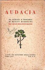 AUDACIA DA DISCORSI E DISCORSI DI BENITO MUSSOLINI DEL MINISTERO GUERRA (WA955)