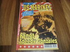 US MARINES  # 17 -- FANGT SPEEDY GONZALES / Kampfeinsätze der Eliteeinheit