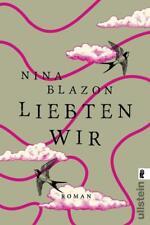 Liebten wir von Nina Blazon (2015, Taschenbuch) UNGELESEN