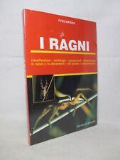 Masiac - I Ragni - De Vecchi 1998 Aracnofilia Aracnidi Insetti Entomologia NUOVO