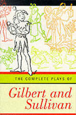 The Complete Plays of Gilbert and Sullivan, By Ws Gilbert,in Used but Acceptable