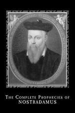 Complete Prophecies of Nostradamus: By Nostradamus, Michel