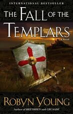 The Fall of the Templars: A Novel (Brethren) by Robyn Young