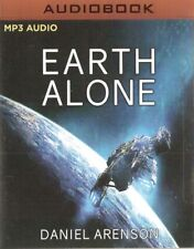 Daniel Arenson - Earth Alone (MP3 CD A/Book 2017) Earthrise #1; **NEW/SEALED**