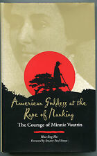 American Goddess at the Rape of Nanking : The Courage of Minnie Vautrin by...