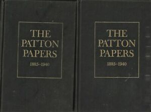 The Patton Papers 1885-1940 Vols. I and II Hardcover 1972