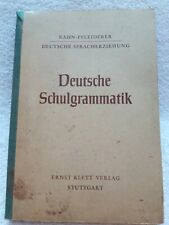 Lehrbuch Schulbuch Deutsche Schulgrammatik von Fritz Hinze 1954 Spracherziehung