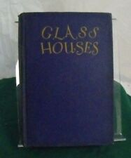 GLASS HOUSES, 1926, Eleanor Gizycka,  Minton, Balch & Co, NY, Hard Cover