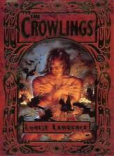 The Crowlings By Louise Lawrence. 9780006754640