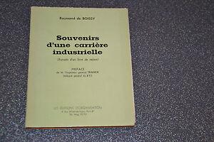 Souvenirs d'une carrière industrielle Raymond De Boissy  (H3)