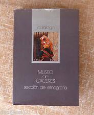 Museo de Cáceres, catálogo/ Sección de etnografía/ 1976