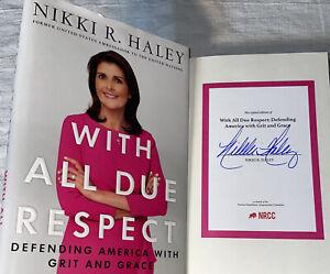 SIGNED Nikki Haley Book With all Due Respect 1st ED. HC DJ NRCC Republican USA