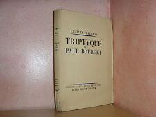 Charles Maurras triptyque de Paul Bourget chez Redier 1931