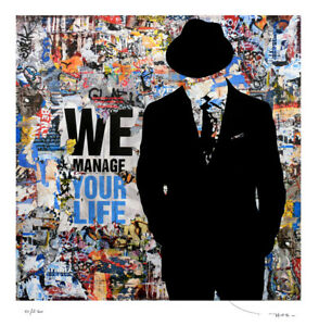 Tehos - We manage your life - Limited edition 250 ex - street art pop art