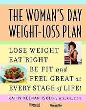 Woman's Day Weight-Loss Plan: Lose Weight, Eat Right, Be Fit, and Feel Great at