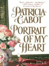 Portrait of My Heart by Patricia Cabot (1999, Paperback)