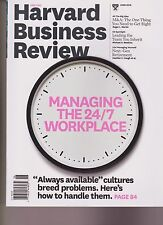 HARVARD BUSINESS REVIEW MAGAZINE JUNE 2016, MANAGING THE 24 /7 WORKPLACE.