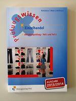 Prüfungswissen Einzelhandel. Abschlussprüfung Teil 1 und 2. Arbeitsbuch von Bern