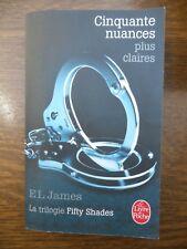 EL James: Cinquante nuances plus claires/ Le Livre de Poche, 2014