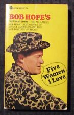 1967 FIVE WOMEN I LOVE Vietnam Story by Bob Hope VG 4.0 1st Avon Paperback