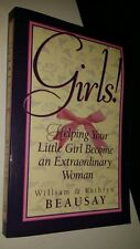"""""""GIRLS! HELPING YOUR LITTLE GIRL BECOME A EXTRAORDINARY YOUNG WOMAN"""" PAPERBACK"""